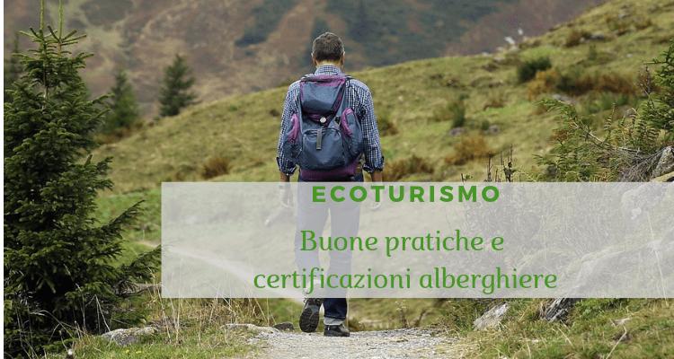 ECOTURISMO Buone pratiche e certificazioni alberghiere