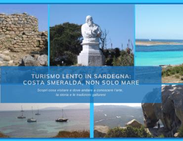 Turismo lento in Sardegna: Costa Smeralda, non solo mare