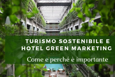 Turismo sostenibile e Hotel Green Marketing