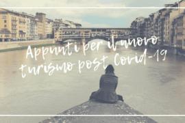 Appunti per il nuovo turismo post Covid-19