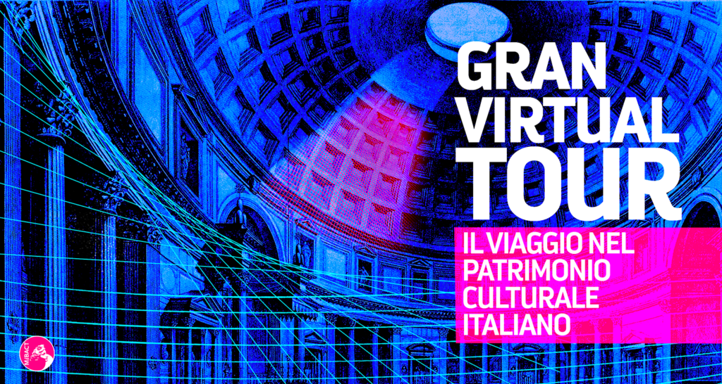 Grand Virtual Tour MIBACT