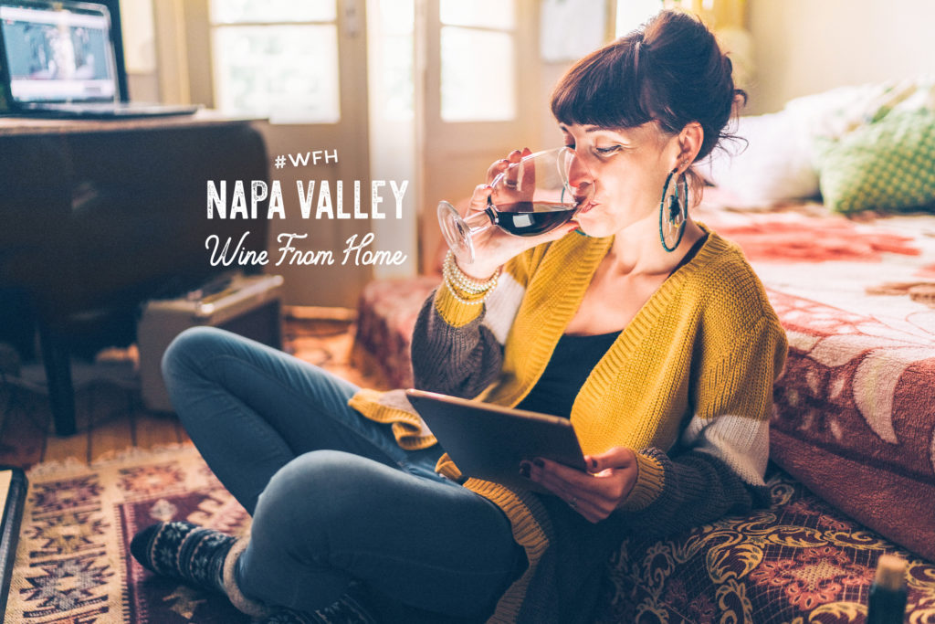WFH_Wine_From_Home_Napa Valley