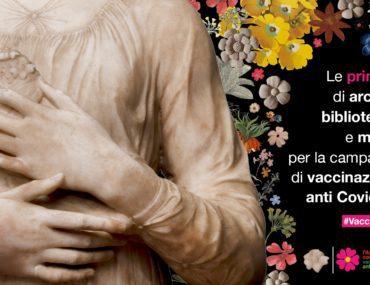 #VaccineDay e MiBAC:le primule del patrimonio culturale su web e social, a sostegno della campagna di vaccinazione anti COVID19
