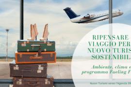 Ripensare il viaggio per un nuovo turismo sostenibile_ ambiente e clima